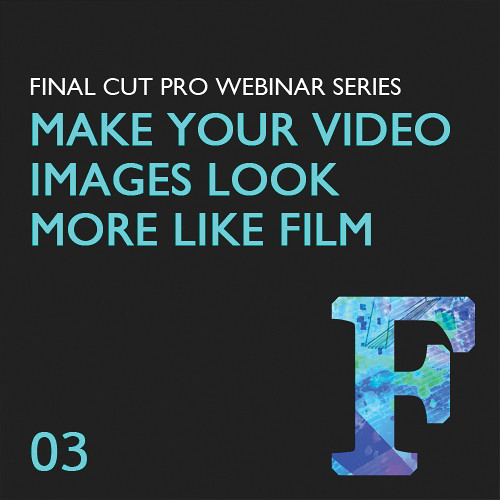 Class on Demand Video Download: Make Your Video Images Look More Like Film