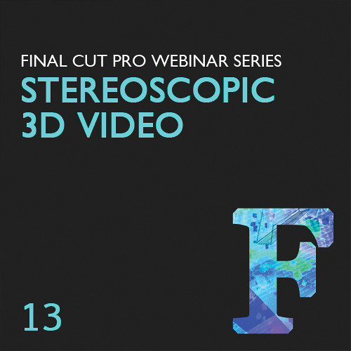 Class on Demand Video Download: Overview of Stereoscopic 3D in FCP