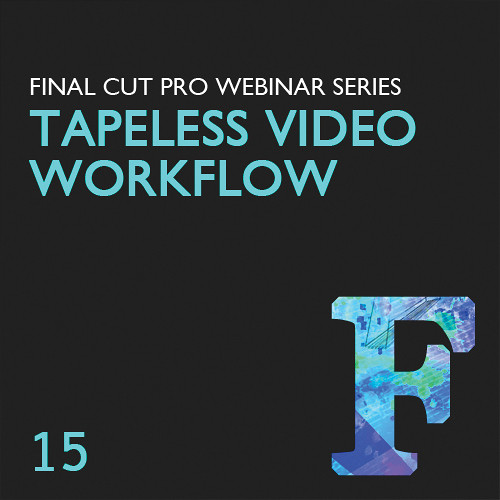 Class on Demand Video Download: Creating a Tapeless Video Workflow in FCP