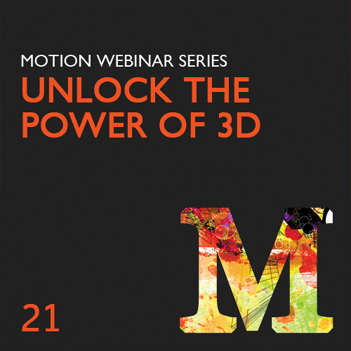 Class on Demand Training Video (Streaming On Demand): Discover the Power of 3D in Motion