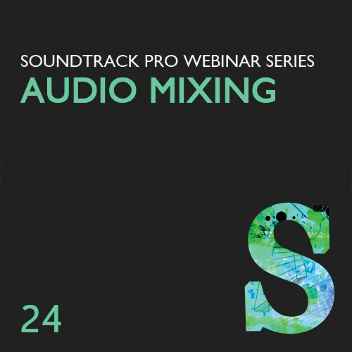 Class on Demand Video Download: Advanced Audio Mixing Techniques