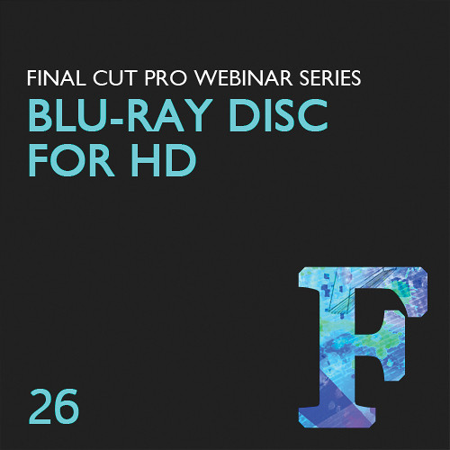 Class on Demand Video Download: Create a Blu-ray Disc for HD Video