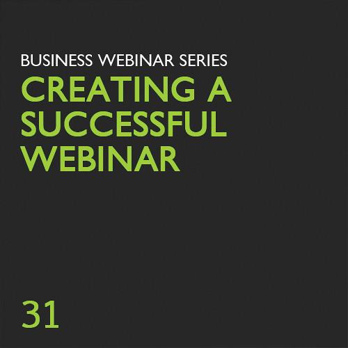 Class on Demand Video Download: Creating a Successful Webinar