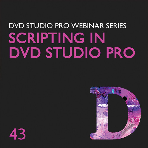 Class on Demand Video Download: Scripting in DVD Studio Pro