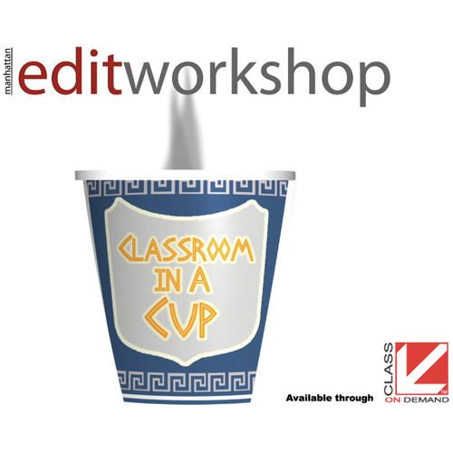 Class on Demand Training Video (Streaming On Demand): Final Cut Pro X/Manhattan Edit Workshop - Classroom in a Cup