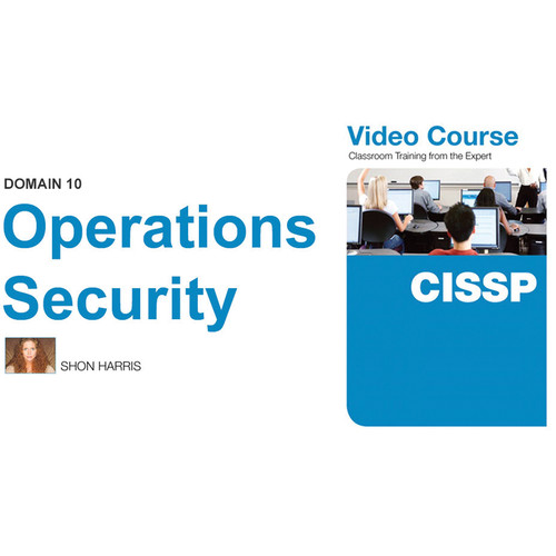 Class on Demand Video Download: CISSP Video Course Domain 10-Operations Security