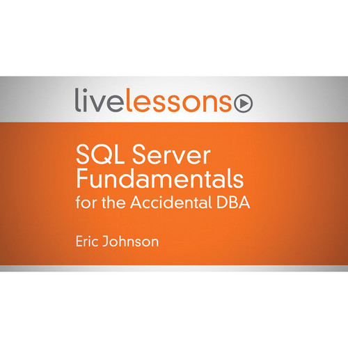 Class on Demand Video Download: SQL Server Fundamentals for the Accidental DBA