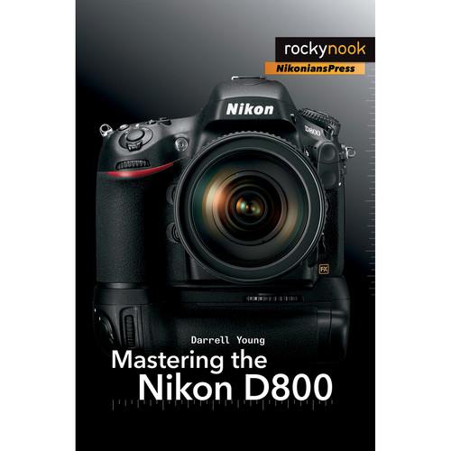 Darrell Young Book: Mastering the Nikon D800