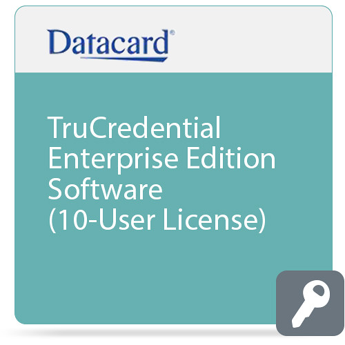 DATACARD TruCredential Enterprise Edition Software (10-User License)