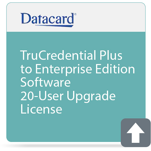 DATACARD TruCredential Plus to Enterprise Edition Software 20-User Upgrade License