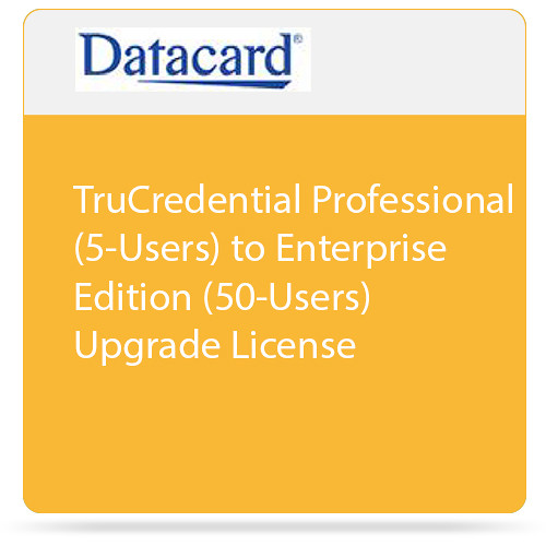 DATACARD TruCredential Professional (5-Users) to Enterprise Edition (50-Users) Upgrade License