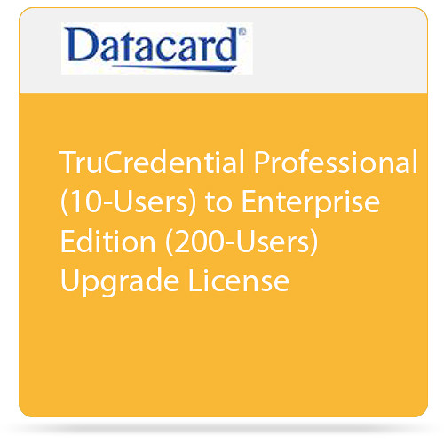 DATACARD TruCredential Professional (10-Users) to Enterprise Edition (200-Users) Upgrade License