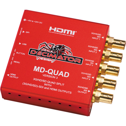 DECIMATOR MD-QUAD 3G/HD/SD-SDI Quad Split Multi-Viewer with SD/HD/3G-SDI & HDMI Outputs Version 3