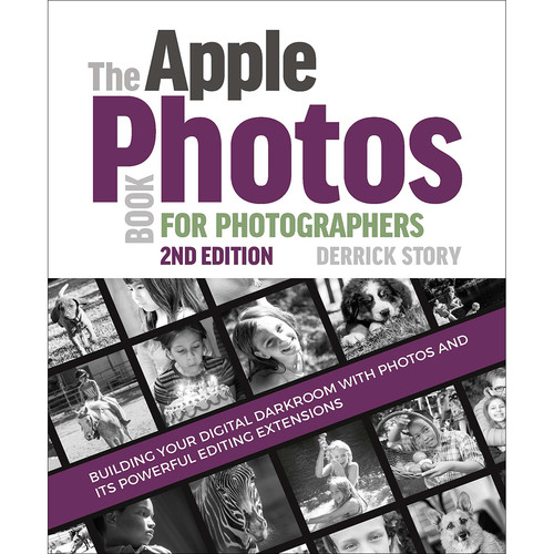 Derrick Story Book: The Apple Photos Book for Photographers (2nd Edition)