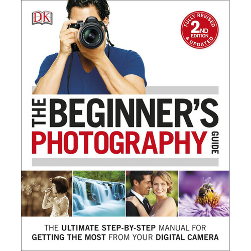 DK Publishing Book: The Beginner's Photography Guide, 2nd Edition by Chris Gatcum (Paperback)