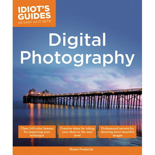 DK Publishing Book: Idiot's Guides: Digital Photography