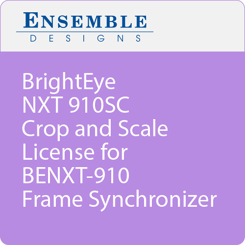 Ensemble Designs BrightEye NXT 910SC Crop and Scale License for BENXT-910 Frame Synchronizer