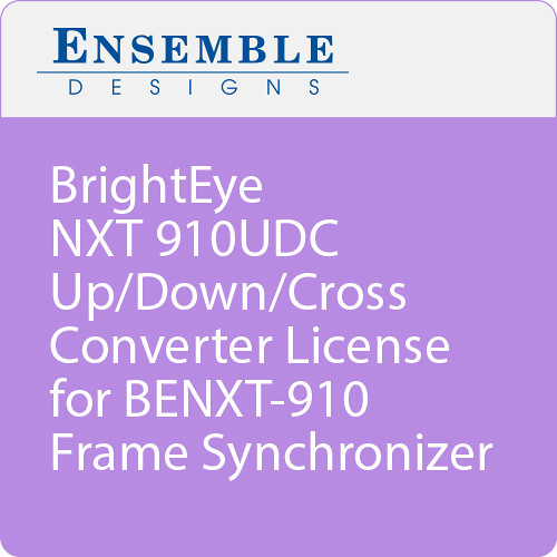 Ensemble Designs BrightEye NXT 910UDC Up/Down/Cross Converter License for BENXT-910 Frame Synchronizer