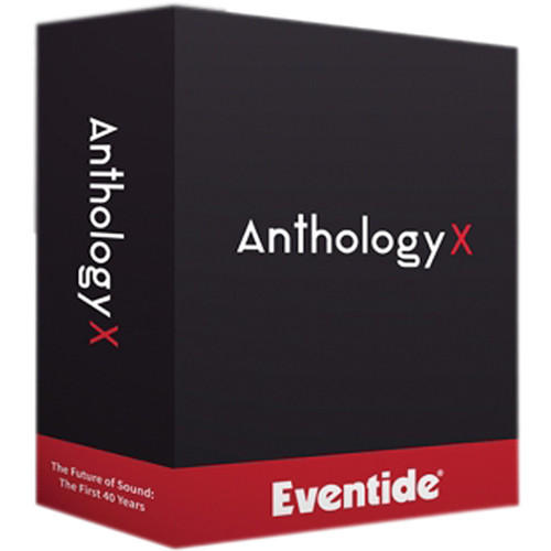 Eventide Anthology X Mixing, Mastering, Multi-Effect Plug-In Bundle (Download)