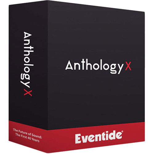 Eventide Anthology X - Plug-In Suite (Download)