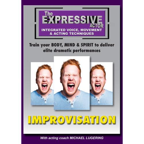 First Light Video DVD: The Expressive Actor: Improvisation