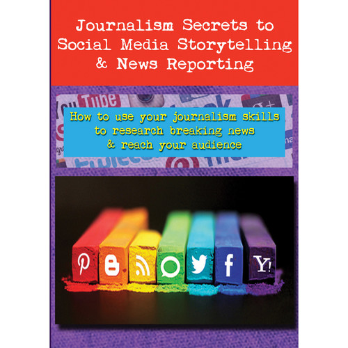 First Light Video Journalism Secrets to Social Media Storytelling & News Reporting (DVD)