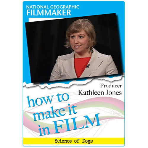 First Light Video DVD: How to Make It in Film by Producer Kathleen Jones
