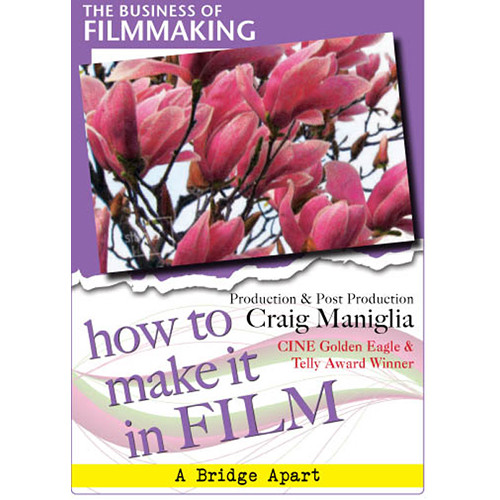 First Light Video DVD: The Business of Film: How to Make It in Film: Craig Maniglia