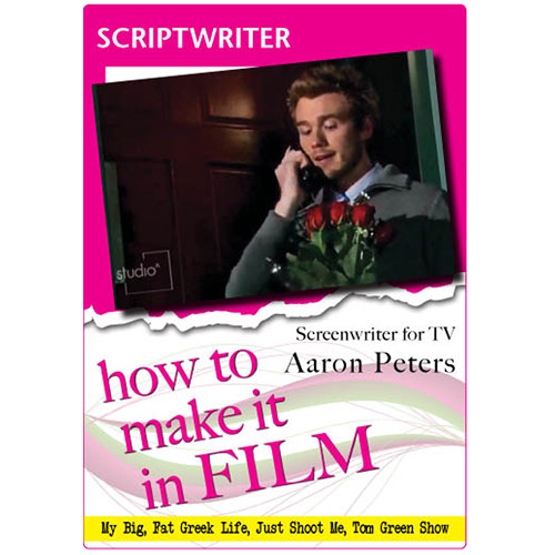 First Light Video DVD: How to Make It in Film: Scriptwriter for TV Aaron Peters