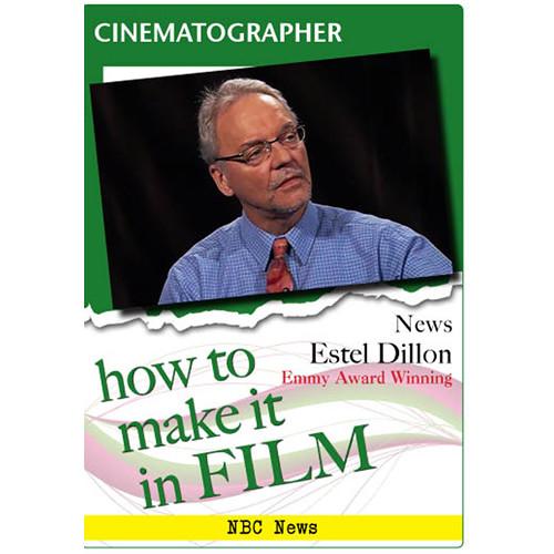 First Light Video DVD: Cinematographer - Documentary & News Estel Dillon