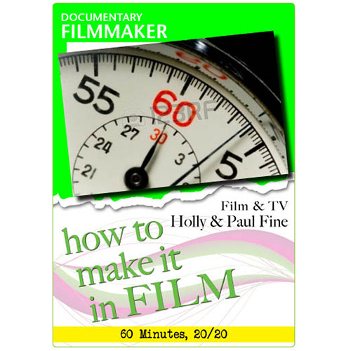 First Light Video DVD: Documentary Filmmaker - Film, TV Holly, & Paul Fine