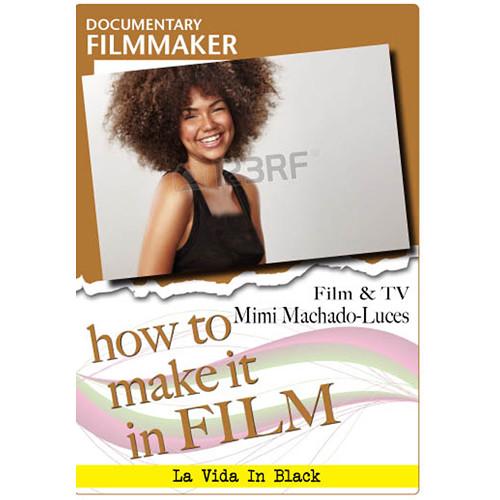 First Light Video DVD: Documentary Filmmaker - Film & TV Mimi Machado-Luces