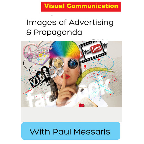 First Light Video DVD: Images of Advertising & Propaganda with Paul Messaris