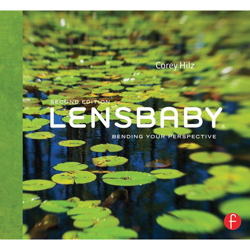 Focal Press Paperback: Lensbaby: Bending Your Perspective (2nd Edition)