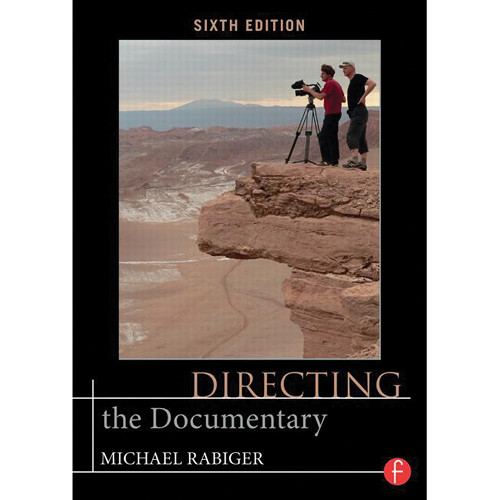 Focal Press Paperback: Directing the Documentary, 6th Edition