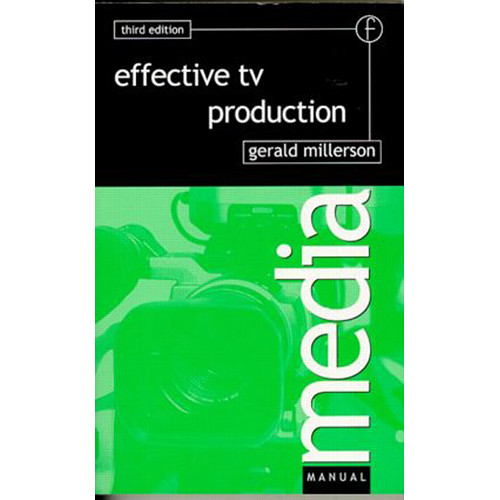 Focal Press Book: Effective TV Production (3rd Edition, Paperback)