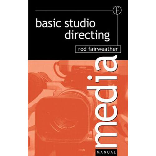 Focal Press Book: Basic Studio Directing (Paperback)