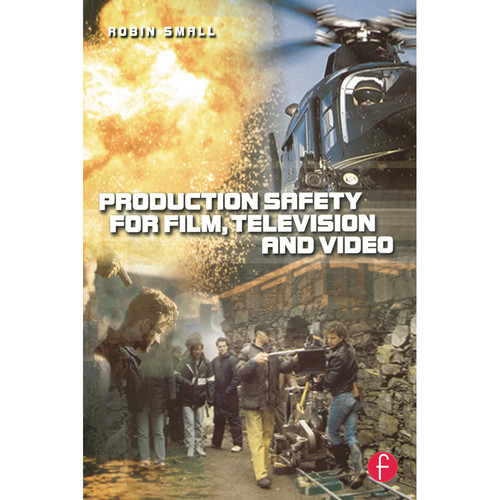 Focal Press Book: Production Safety for Film, Television and Video (Paperback)