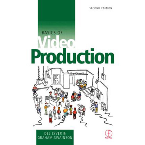 Focal Press Book: Basics of Video Production (2nd Edition, Paperback)