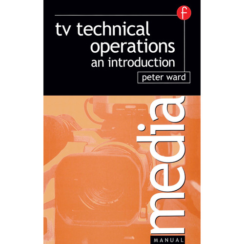 Focal Press Book: TV Technical Operations: An Introduction (Paperback)
