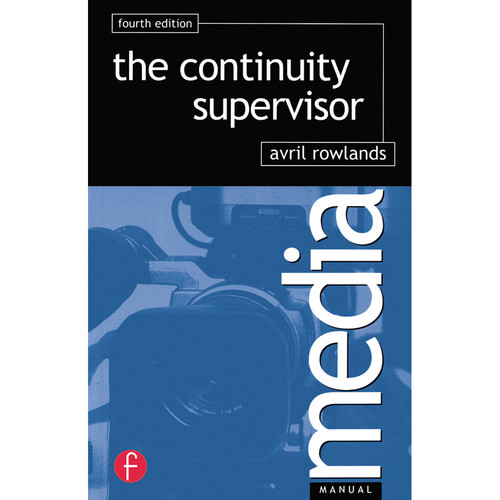 Focal Press Book: Continuity Supervisor (4th Edition, Paperback)
