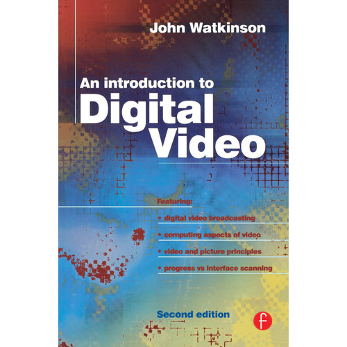 Focal Press Book: Introduction to Digital Video (2nd Edition, Paperback)
