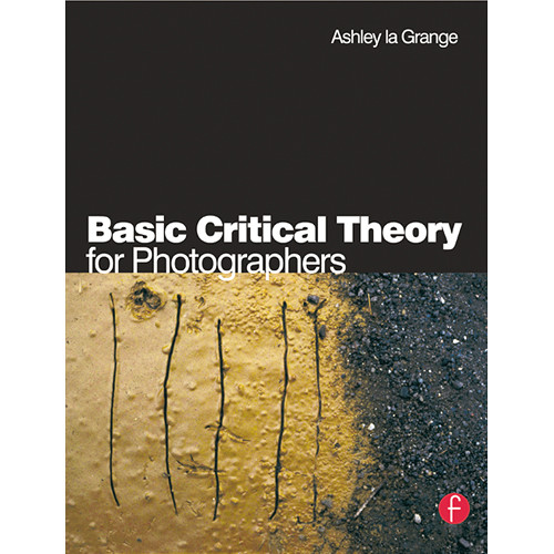 Focal Press Book: Basic Critical Theory for Photographers (Paperback)