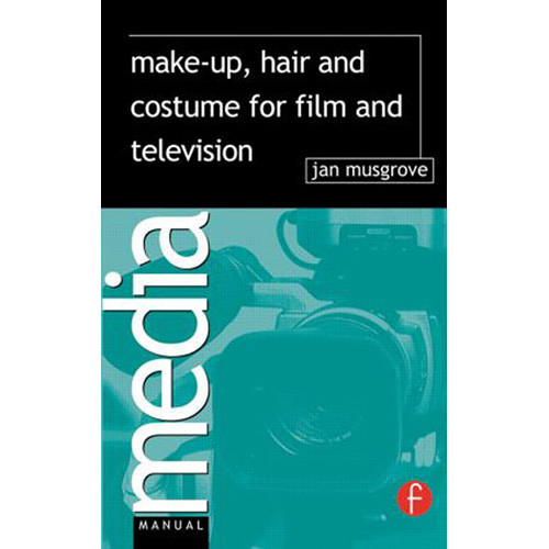 Focal Press Book: Make-Up, Hair and Costume for Film and Television (Paperback)