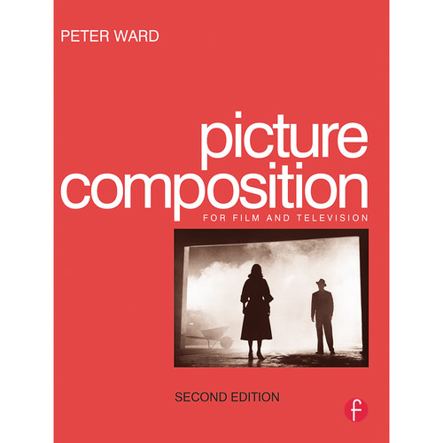 Focal Press Book: Picture Composition (2nd Edition, Paperback)