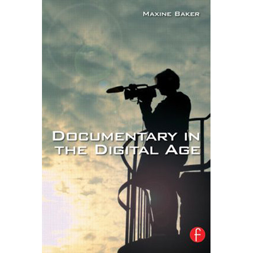 Focal Press Book: Documentary in the Digital Age (Paperback)