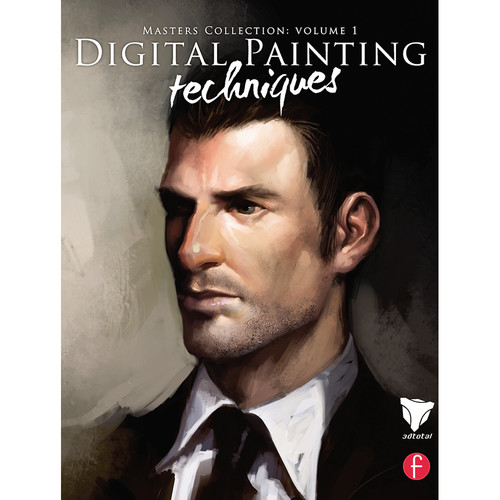 Focal Press Book: Digital Painting Techniques: Practical Techniques of Digital Art Masters (Paperback)