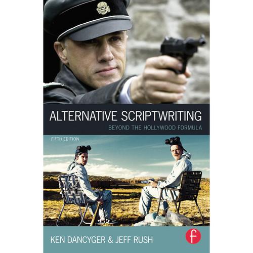 Focal Press Book: Alternative Scriptwriting: Beyond the Hollywood Formula (Paperback)