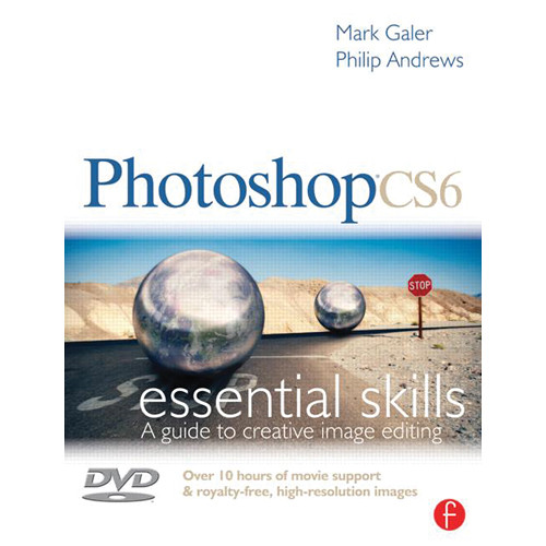 Focal Press Book: Photoshop CS6: Essential Skills