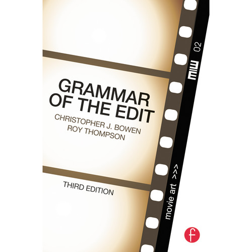 Focal Press Book: Grammar of the Edit (3rd Edition, Paperback)